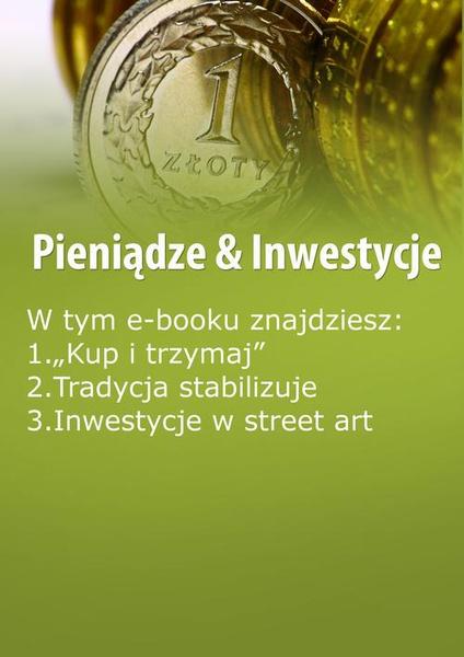Pieniądze & Inwestycje, wydanie maj 2016 r.