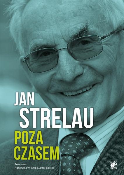 Jan Strelau. Poza czasem