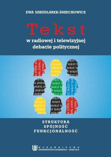 Tekst w radiowej i telewizyjnej debacie politycznej