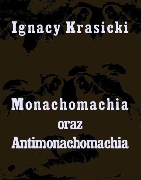 Monachomachia i Antimonachomachia