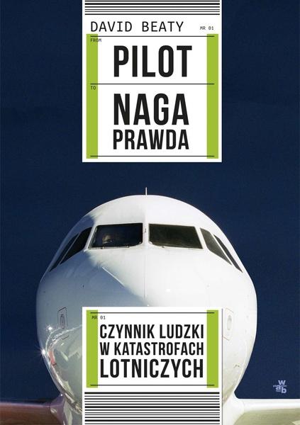 Pilot. Naga prawda