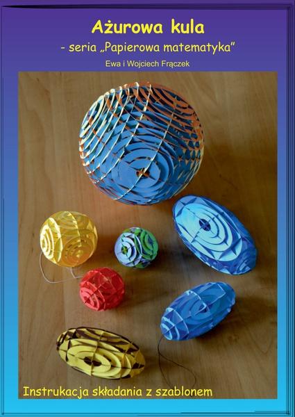 Ażurowa kula - seria Papierowa matematyka