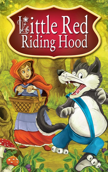 Little Red Riding Hood. Fairy Tales