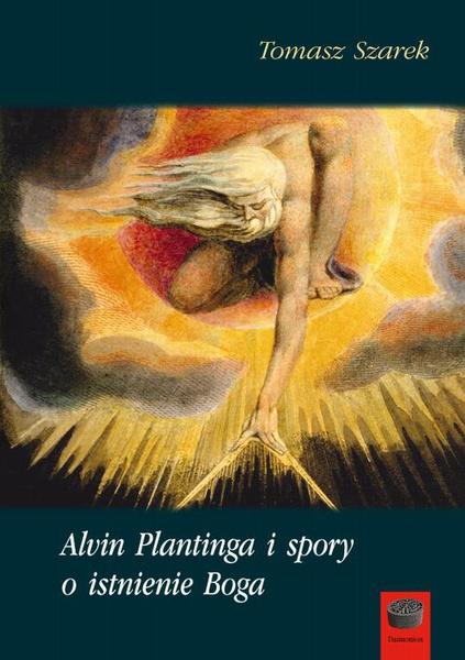 Alvin Plantinga i spory o istnienie Boga