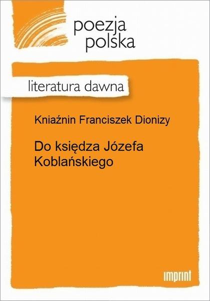 Do księdza Józefa Koblańskiego
