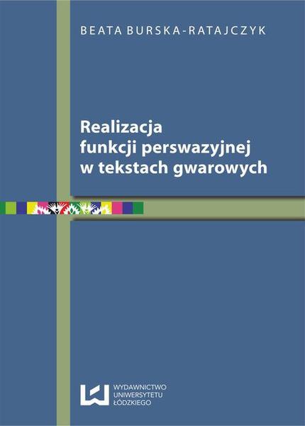 Realizacja funkcji perswazyjnej w tekstach gwarowych