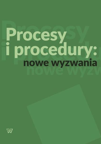Procesy i procedury: nowe wyzwania