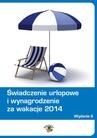 ebook Świadczenie urlopowe i wynagrodzenie za wakacje 2014 - Agnieszka Rumik,Dariusz Dwojewski,Anna Trochimiuk