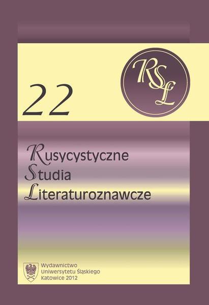 Rusycystyczne Studia Literaturoznawcze. T. 22: Rusycyści Uniwersytetu Śląskiego. Strategie badawcze