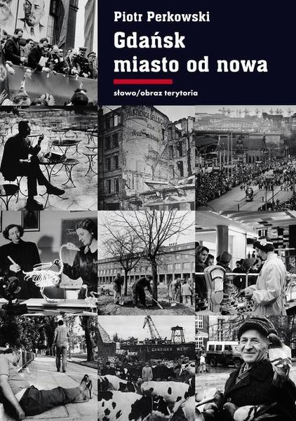 Gdańsk Miasto od nowa