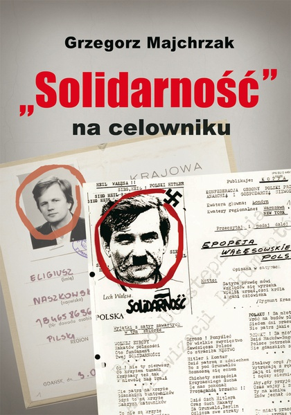 """""""Solidarność"""" na celowniku"""