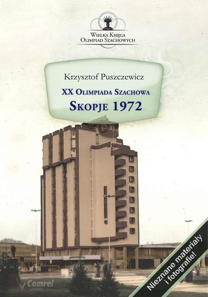 XX Olimpiada Szachowa. Skopje 1972