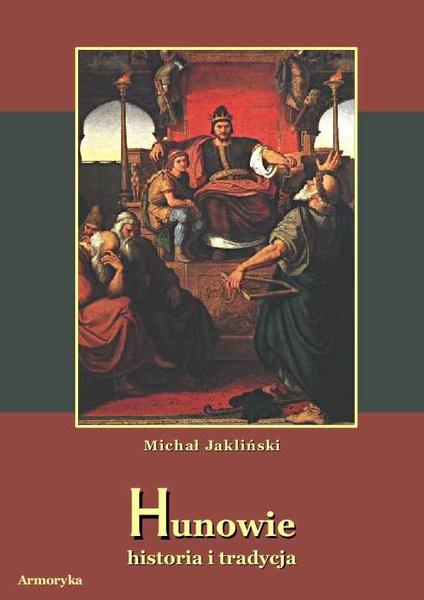 Hunowie. Historia i tradycja