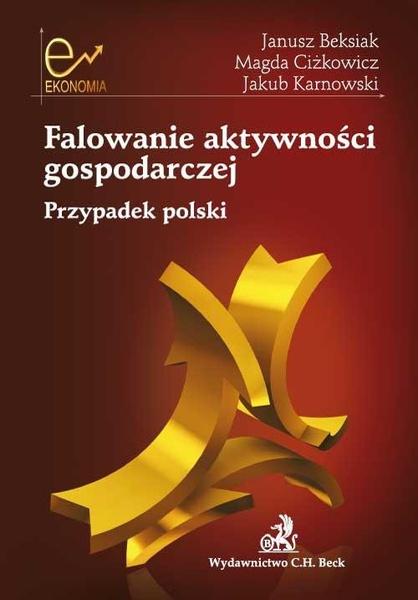 Falowanie aktywności gospodarczej. Przypadek polski