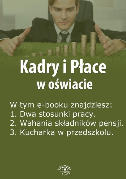 Kadry i Płace w oświacie. Wydanie lipiec 2014 r.