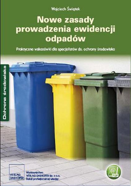 Nowe zasady prowadzenia ewidencji odpadów