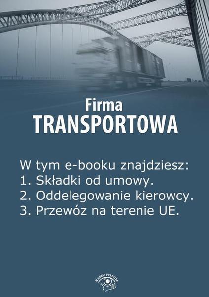 Firma transportowa. Wydanie kwiecień 2014 r.