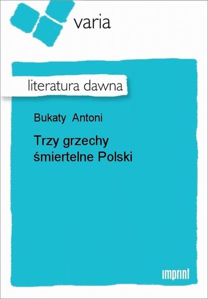 Trzy Grzechy Śmiertelne Polski