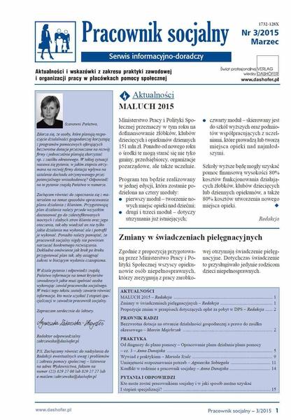 Pracownik socjalny. Aktualności i wskazówki z zakresu praktyki zawodowej i organizacji pracy w placówkach pomocy społecznej. Nr 3/2015