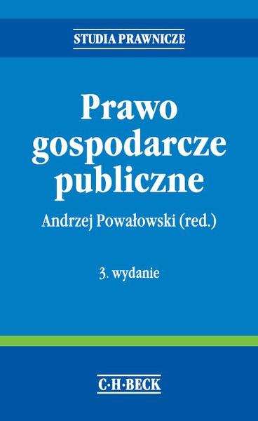 Prawo gospodarcze publiczne. Wydanie 3