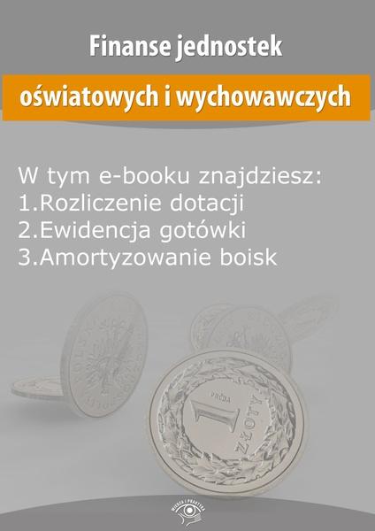 Finanse jednostek oświatowych i wychowawczych, wydanie sierpień 2014 r.
