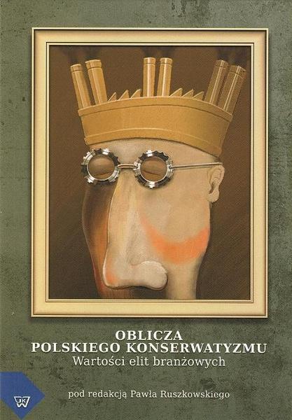 Oblicza polskiego konserwatyzmu