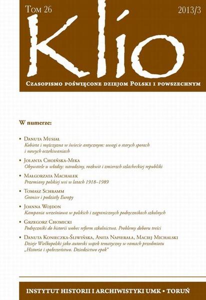 Klio. Czasopismo poświęcone dziejom Polski i powszechnym. 26(3)/2013