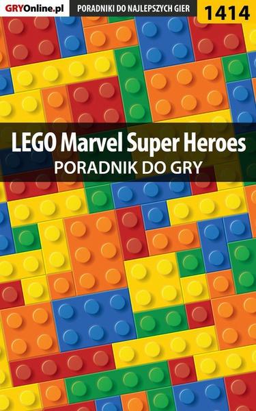LEGO Marvel Super Heroes - poradnik do gry