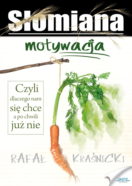 Słomiana motywacja - Rafał Kraśnicki