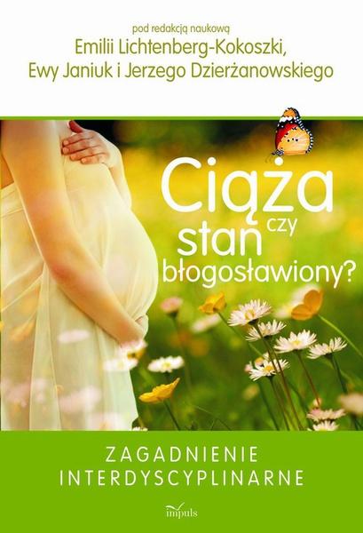 Ciąża czy stan błogosławiony?