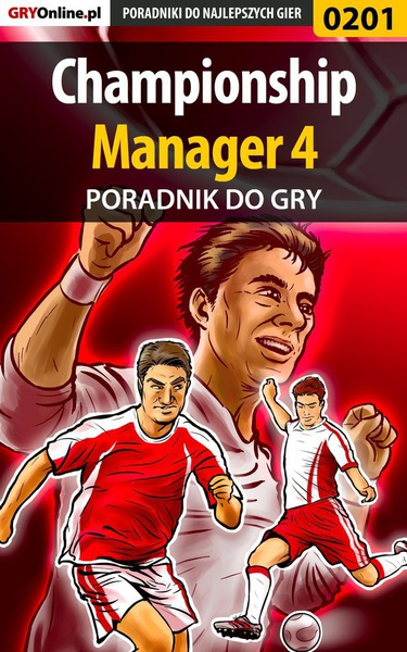 Championship Manager 4 - poradnik do gry