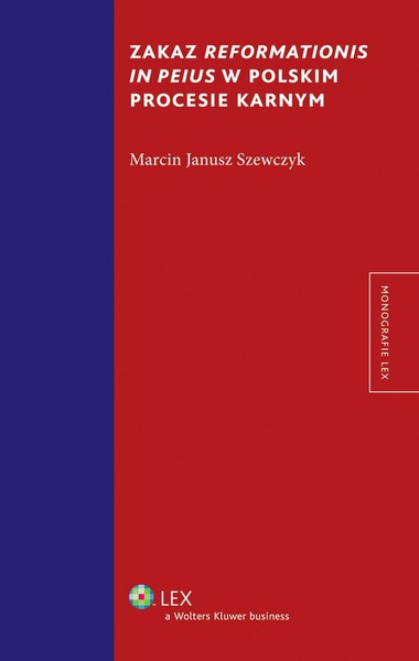 Zakaz reformationis in peius w polskim procesie karnym