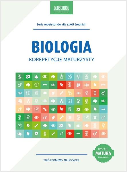 Biologia. Korepetycje maturzysty