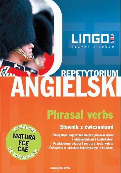 Angielski. Phrasal verbs. Słownik z ćwiczeniami