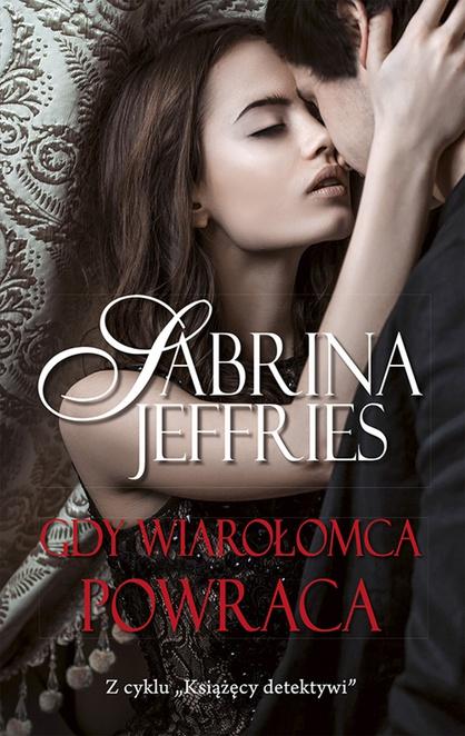 Gdy wiarołomca powraca - Sabrina Jeffries