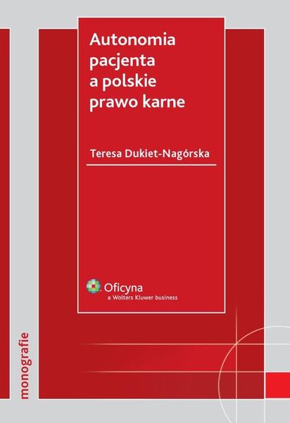 Autonomia pacjenta a polskie prawo karne