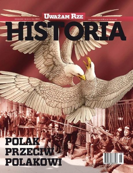 """""""Uważam Rze Historia"""" nr 5/2013"""