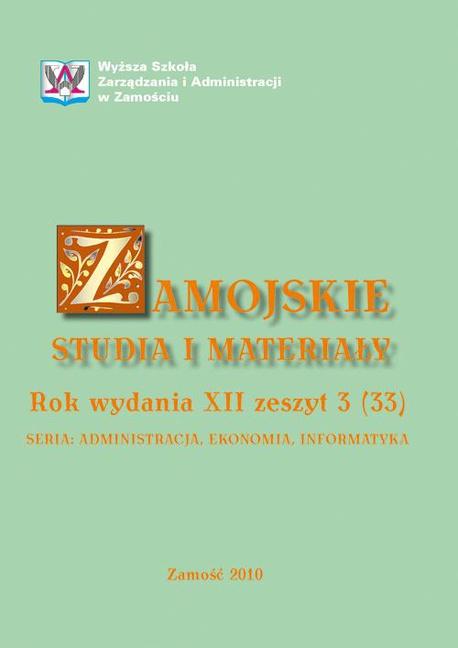 Zamojskie Studia i Materiały. Seria Administracja, Ekonomia, Informatyka. R. 12, 3(33) -