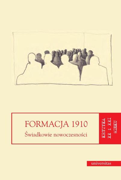 Formacja 1910. Świadkowie nowoczesności