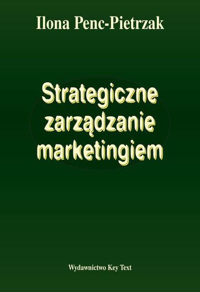 Strategiczne zarządzanie marketingiem