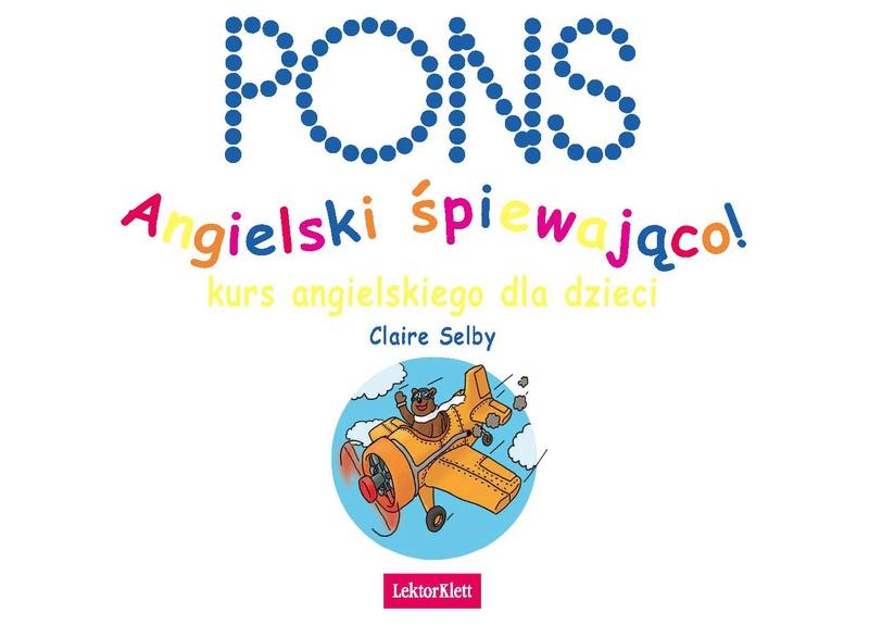 Angielski śpiewająco. Kurs językowy dla dzieci