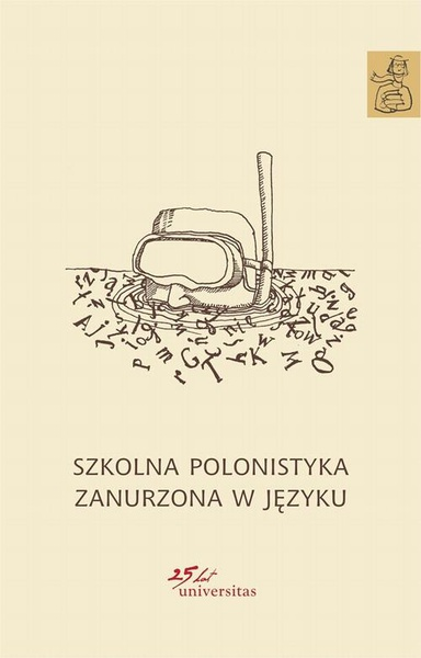 Szkolna polonistyka zanurzona w języku
