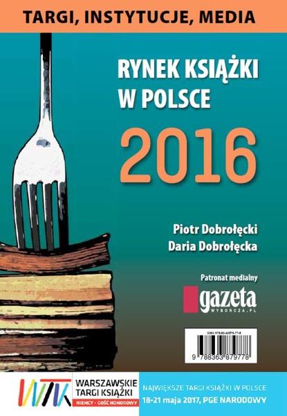 Rynek ksiązki w Polsce 2016. Targi, Instytucje