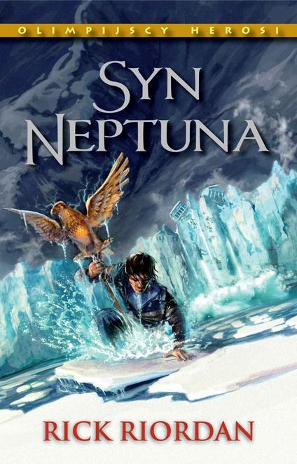 Syn Neptuna. Tom II. Olimpijscy herosi - Rick Riordan