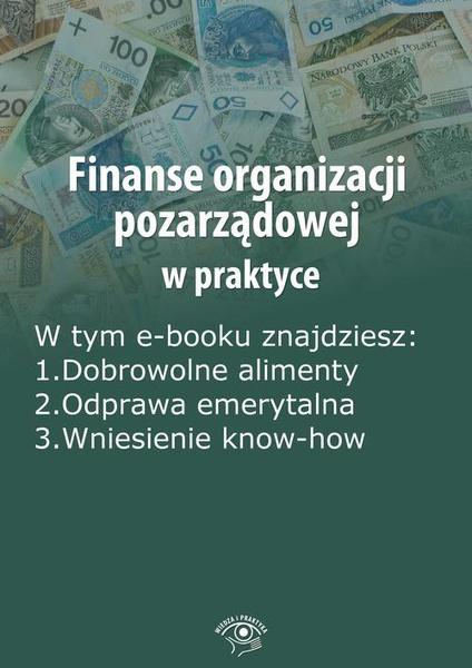 Finanse organizacji pozarządowej w praktyce, wydanie czerwiec-lipiec 2014 r.