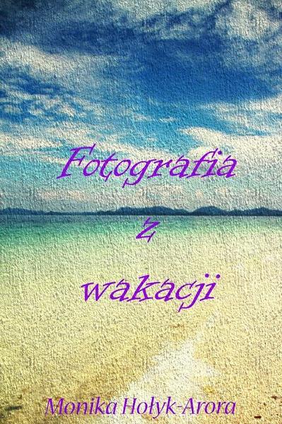 Fotografia z wakacji
