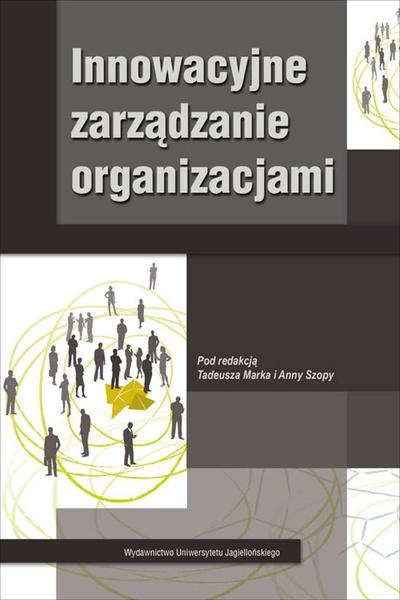 Innowacyjne zarządzanie organizacjami