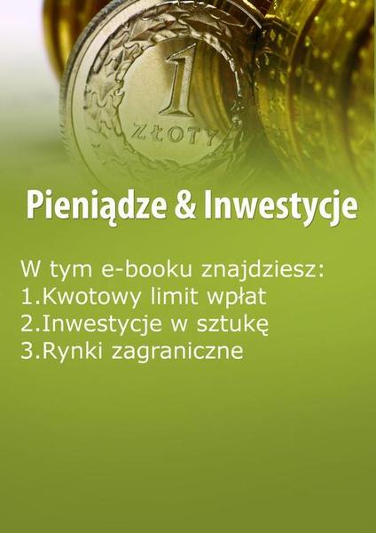 Pieniądze & Inwestycje , wydanie kwiecień 2014 r.