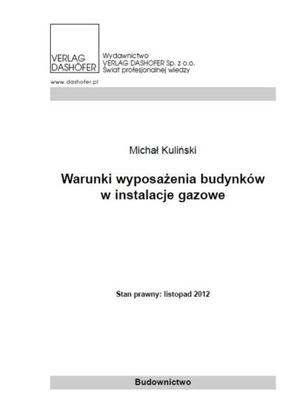 Warunki wyposażenia budynków w instalacje gazowe