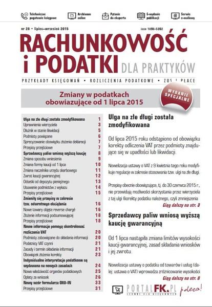 Rachunkowość i podatki dla praktyków - wydanie specjalne: Zmiany w przepisach podatkowych obowiązujące od 1 lipca 2015